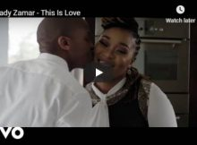 Lady Zamar This Is Love Video mp4 download