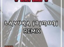 Dlala Chass Lavuka Idimoni Remake mp3 download