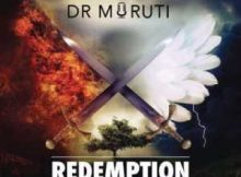 Dr Moruti Redemption mp3 download fakaza datafilehost