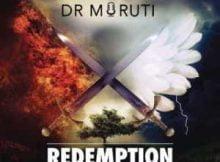 Dr Moruti Redemption mp3 download fakaza datafilehost