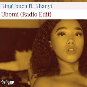 KingTouch Ubomi ft. Khanyi mp3 download