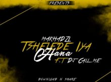 Makhadzi – Tshelede Iya Hana Ft. DJ Call me mp3 download full audio free