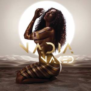 Nadia Nakai Nadia Naked Album zip download
