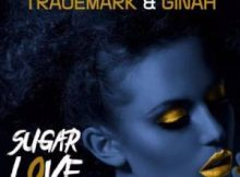 Trademark & Ginah Sugar Love (Original Mix) mp3 download