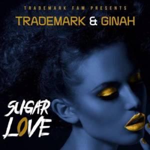 Trademark & Ginah Sugar Love (Original Mix) mp3 download