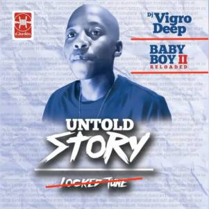 Vigro Deep Untold Story mp3 download fakaza datafilehost