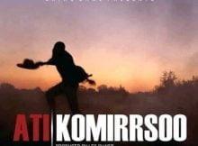 ATI Komirrsoo (Prod. Les Shabzi) mp3 download