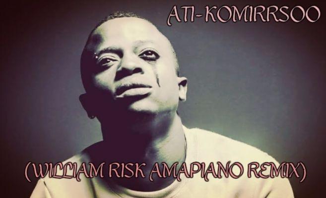 ATI Komirrsoo (William Risk Amapiano Remix) mp3 download