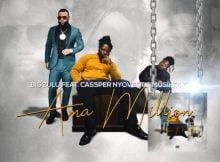 Big Zulu Ama Million Ft. Cassper Nyovest & Musiholiq mp3 download