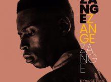 Bongeziwe Mabandla Zange mp3 download