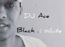 DJ Ace Black & White (Afro House) and mp3 download
