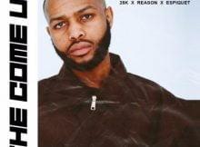 DJ Kaymo The Come Up ft. 25K, Reason & Espique mp3 download