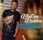 DJ Quality Bhut' One Problem Ft. Vee-Dot & Zolani G mp3 download