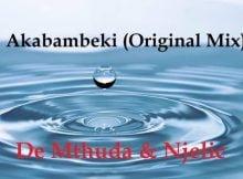 De Mthuda & Njelic Akabambeki (Original Mix) mp3 download