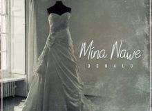 Donald Mina Nawe mp3 download