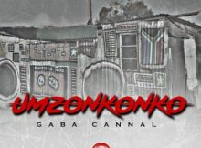 Gaba Cannal uMzonkonko (Main Mix) mp3 download