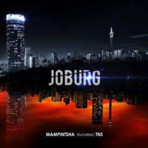 Mampintsha Joburg ft. TNS mp3 download