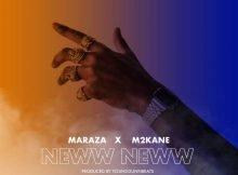 MarazA Neww Neww ft. M2Kan3 mp3 download