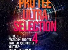 Pro-Tee Ultraselection 4 (Ultimega mashup 1) (Birthday Mix) mp3 download