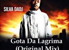 Silva Dadj Gota Da Lagrima (Original Mix) mp3 download