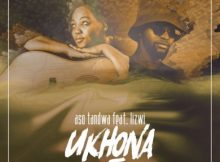 Aso Tandwa Ukhona Ft. Lizwi mp3 download