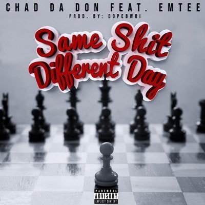 Chad Da Don – Same Shit Different Day ft. Emtee mp3 download