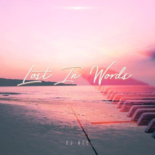 DJ Ace Lost in Words (Slow Jam EP) zip mp3 download
