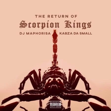 DJ Maphorisa & Kabza De Small – The Return of Scorpion Kings Album zip mp3 download