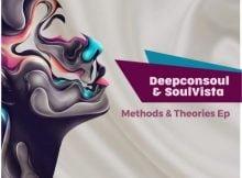 Deepconsoul & SoulVista - Methods & Theories EP mp3 zip download
