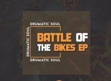 Drumatic Soul Battle Of The Bikes EP zip download