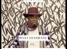 Kabomo Masithandane ft. Sjava & Unathi mp3 download