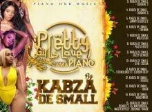 Kabza De Small – Pretty Girls Love Amapiano (EP) mp3 zip download