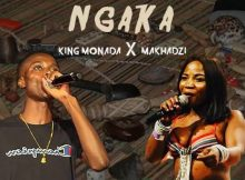 King Monada & Makhadzi Ngaka mp3 download