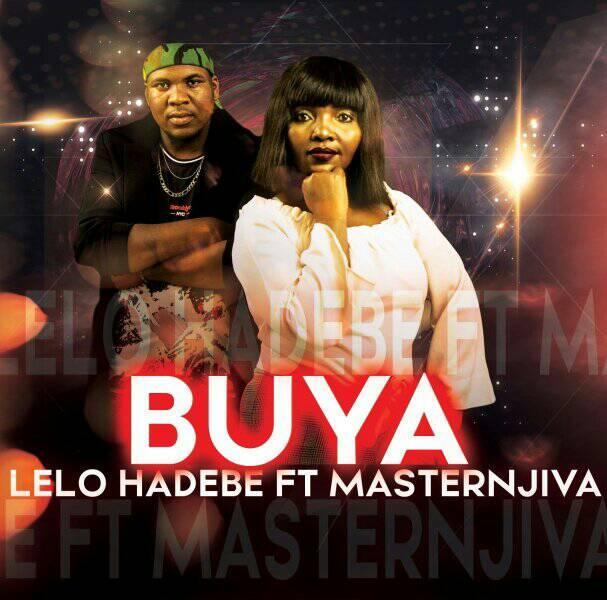 Lelo Hadebe Buya ft. Masternjiva mp3 download