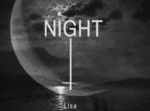 Lisa – Night ft LaSauce mp3 download