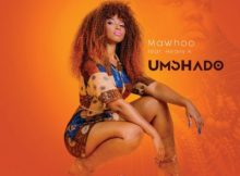 MaWhoo Umshado ft. Heavy-K mp3 download