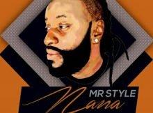 Mr Style - Nana Ft. Mangoli, DJ Ksb, Beat Movement, Sdala B & DJ Lenzo mp3 download