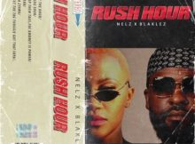Nelz – Rush Hour Ft. Blaklez mp3 download