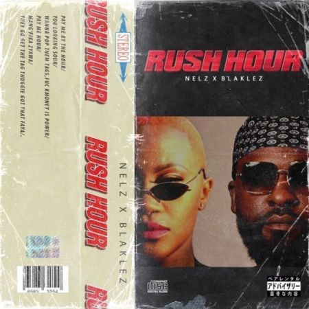Nelz – Rush Hour Ft. Blaklez mp3 download