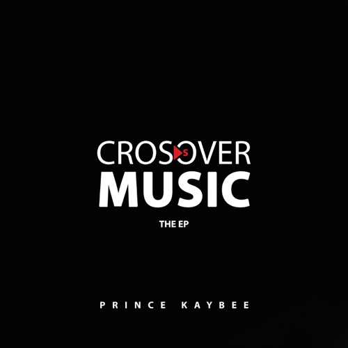 Prince Kaybee - Crossover Music EP mp3 zip download