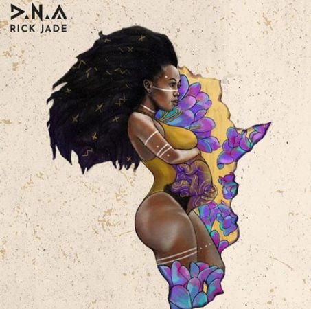 Rick Jade (Priddy Ugly & Bontle) - DNA (Da New Africa) Album zip mp3 download