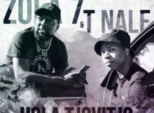 T. Nale ft. Zola 7 - Hola Tjovitjo mp3 download