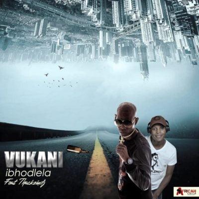 Vukani Ibhodlela ft. ThackzinDJ mp3 download