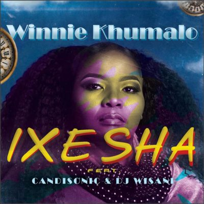 Winnie Khumalo Ixesha ft. Candisonic & DJ Wisani mp3 download