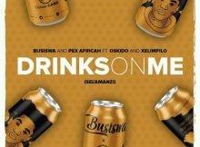Busiswa & Pex Africah - Drinks On Me (Sel'amanzi) ft. Oskido & Xelimpilo mp3 download