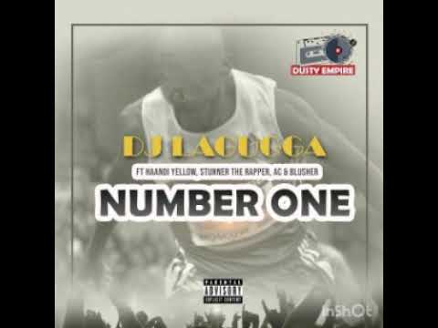 DJ lagugga - Number One ft. Yellow, Stunner The Rapper, AC & Blusher mp3 download