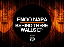 Enoo Napa - Behind These Walls EP mp3 zip download