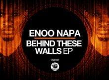 Enoo Napa - Behind These Walls EP mp3 zip download