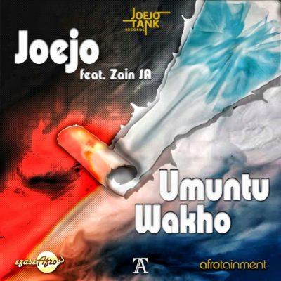 Joejo – Umuntu Wakho ft. Zain SA mp3 download
