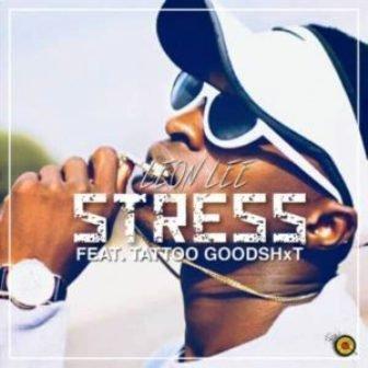Leon Lee – Stress ft. Tattoo GoodShxt mp3 download